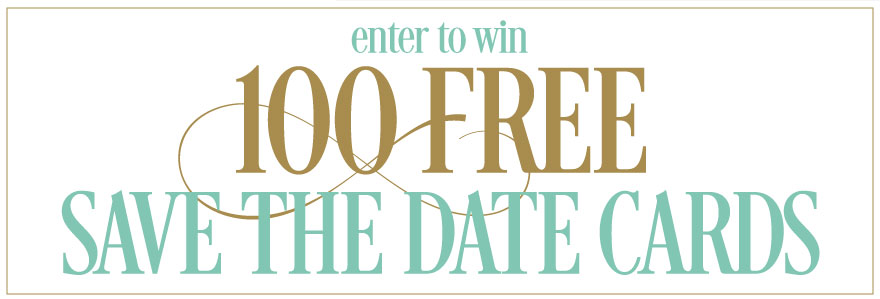 WIN 100 FREE Save the Date Cards