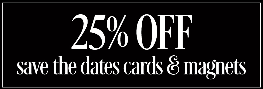 Save 25% off Save the Dates