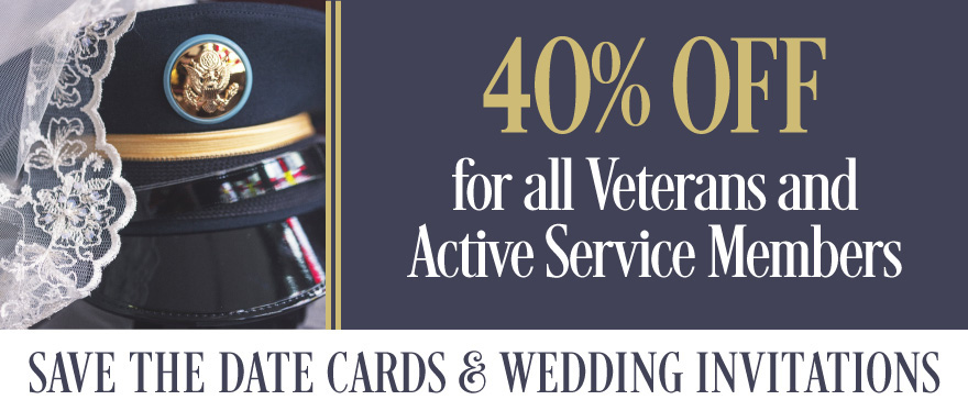 40% OFF Invitations for Veterans and Active Service Members