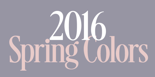 2016 Spring Trending Colors