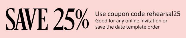 Save 25% off Invitations